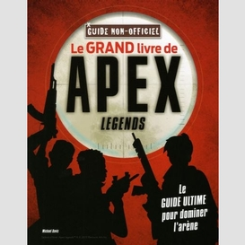 Grand livre de apex legends (le)