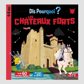 Chateaux forts (les)