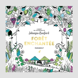 Foret enchantee -carnet de coloriage