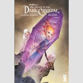 The power of the dark crystal t03