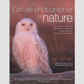 Art de photographier la nature (l')