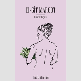 Ci-gît margot