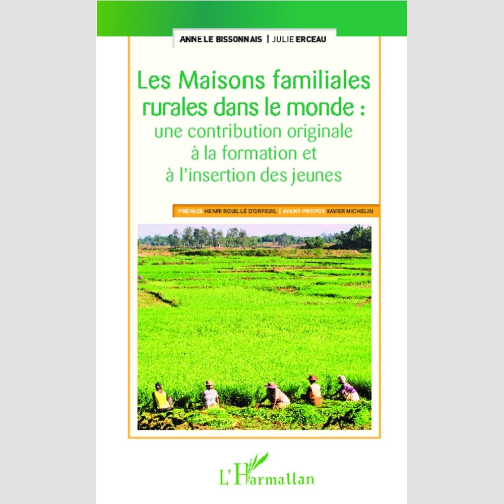Les maisons familiales rurales dans le monde ducation for Maison dans le monde