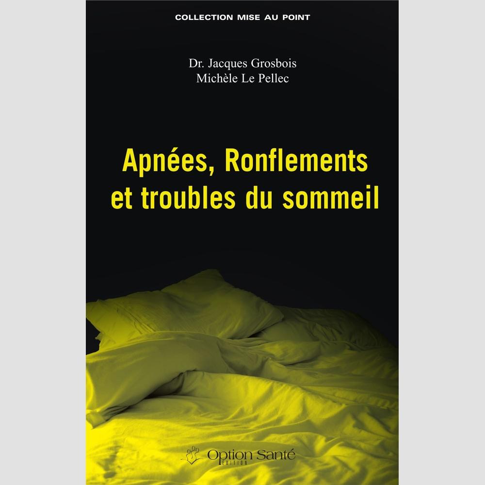 Apnées, ronflements et troubles du sommeil - Santé | Librairies Boyer